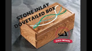 Stone Inlay Dovetailed Memory Box Build Video