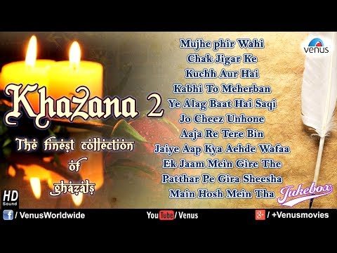 Khazana 2 - The Finest Collection Of Ghazals (audio Jukebox) video