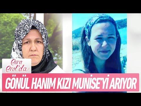 Gönül Hanım 3 aydır kayıp olan kızı Munise Akduman'ı arıyor... - Esra Erol'da 16 Kasım 2017