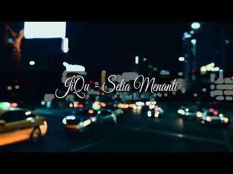Download JiQu - Setia Menanti   s Mp4 baru