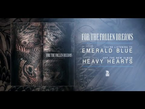 For The Fallen Dreams - Emerald Blue (New album available 04.08.14)