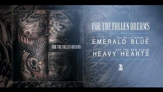 For The Fallen Dreams - Emerald Blue