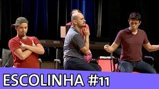 IMPROVÁVEL - ESCOLINHA IMPROVÁVEL #11