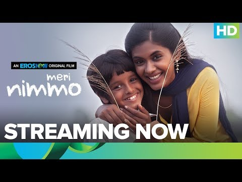 Meri Nimmo Full Movie Live On Eros Now | Anjali Patil | Aanand L. Rai