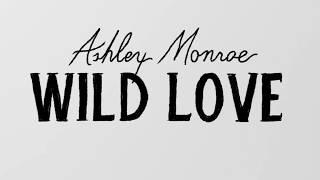 Ashley Monroe Wild Love Music Audio