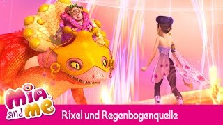 Rixel attackiert die Regenbogenquelle! - Mia and me