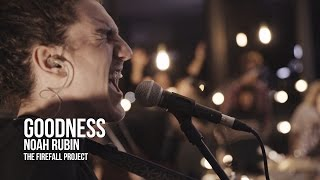 Download Lagu The Firefall Project - Goodness (feat. Noah Rubin) Gratis mp3 pedia
