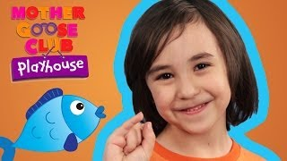 One, Two, Three, Four, Five, Once I Caught a Fish Alive - Mother Goose Club Playhouse Kid Video