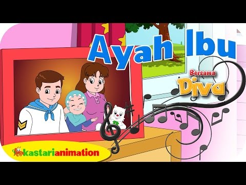 AYAH IBU  - Lagu Anak Indonesia - HD | Kastari Animation Official