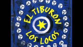 Los Locos -- El Tiburon (1995)
