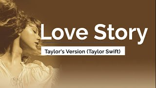 Love Story Taylor's version - Taylor Swift re recorded version