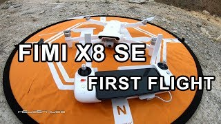 FIMI X8 SE DRONE FIRST CONTACT AND FIRST FLIGHT