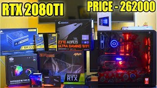 RTX 2080 TI PC BUILD - INDIA --  4500 DOLLER OR 2.6 LAKH