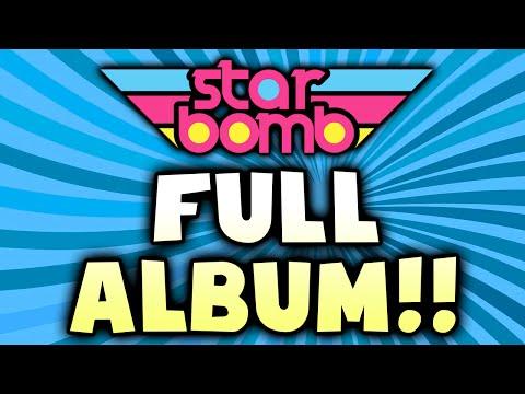 Starbomb - FULL ALBUM (Official)