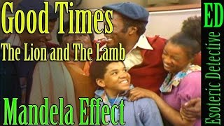 Mandela Effect | The Lion and the Lamb in TV Show Good Times