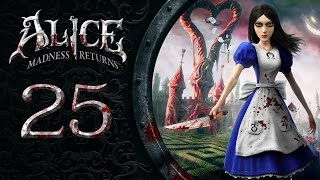 Alice Madness Returns #025 - Von Fall zu Fall [deutsch] [FullHD]