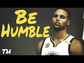Stephen Curry- Be Humble- 2017 Official Mix [HD]