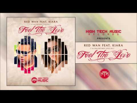 Red Wan - Feel The Love (feat. Kiara) | '16 Valentines Special | HTM Records