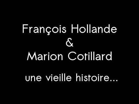 François Hollande & Marion Cotillard : une vieille histoire