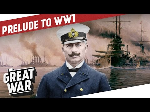 Europe Prior to WWI: Allies and Enemies  I PRELUDE TO WW1 - Part 1/3