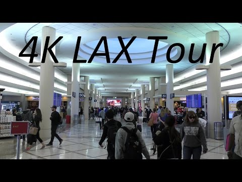 A 4K Video Tour of Los Angeles International Airport (LAX), 2/19/2016 (Tour #2)