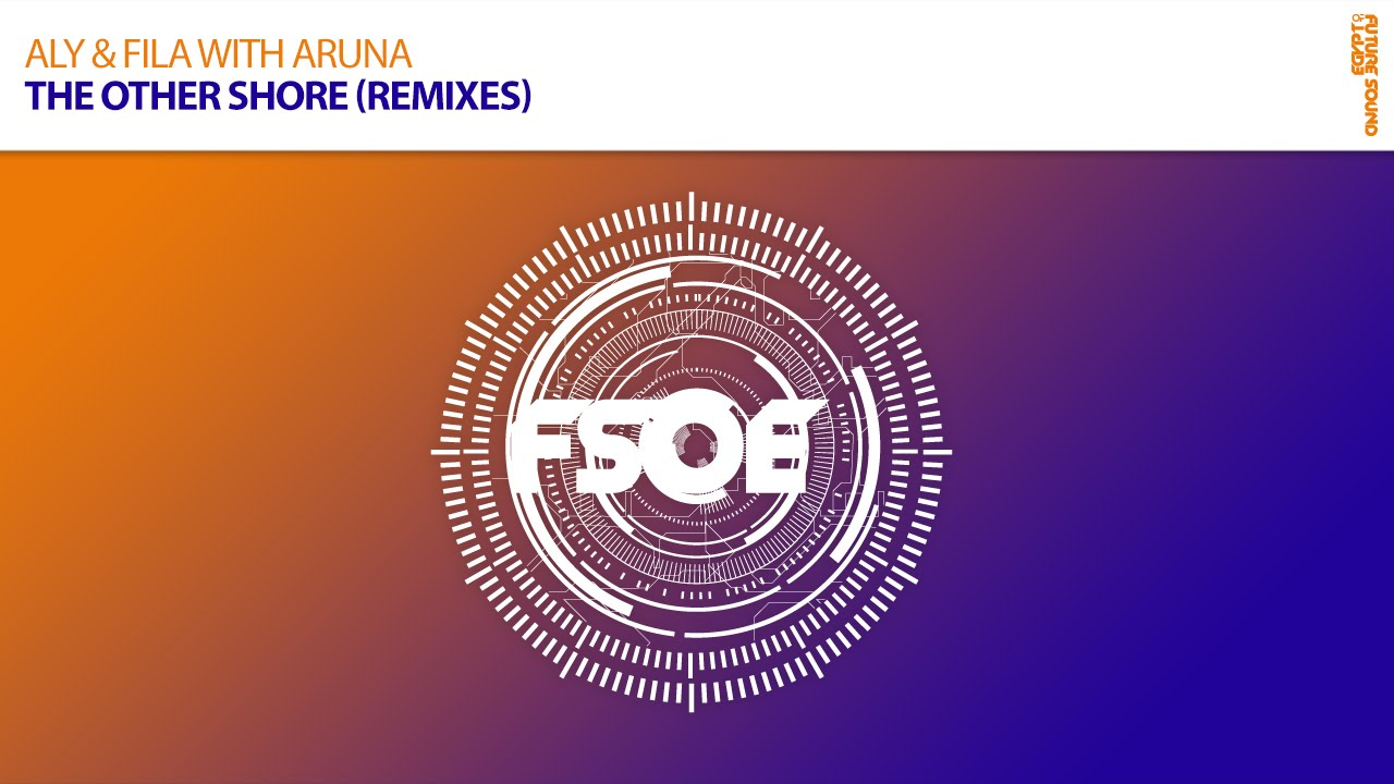 Download from Beatport: http://bit.ly/TheOtherShoreR_BP Listen on Spotify: http://bit.ly/TheOtherShoreR_SP Follow Aly & Fila on Spotify: http://bit.ly/2hshge...