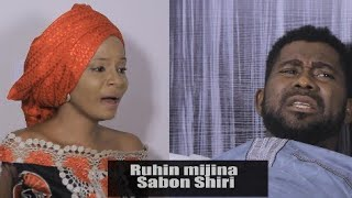 RUHIN MIJINA EPISODE.1 ONE HAUSA MOVIES 2020