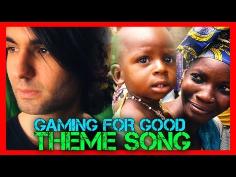 Change Today - Gaming For Good 2013 Theme Song