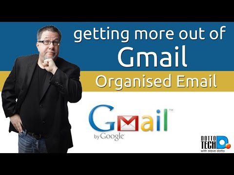 Gmail Labels and Filters, Organising Gmail