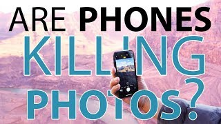 Are Phones ???? KILLING Photography? (Picture This!)