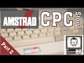 Amstrad CPC Story Part 2 Nostalgia Nerd mp3