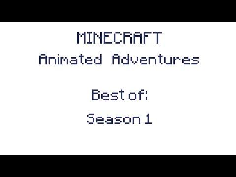 Best Of: Minecraft Animated Adventures - Season 1