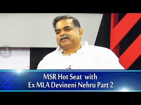 MSR Hot Seat with Ex MLA Devineni Nehru Part 2 || No.1 News