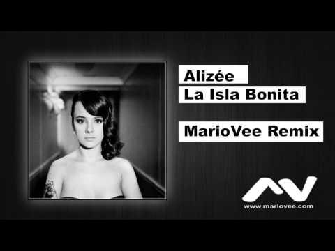Alizee - La Isla Bonita (MarioVee Remix)