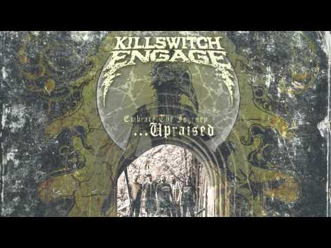 Killswitch Engage - Embrace The Journey Upraised