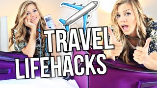 7  Travel Life Hacks You Never Knew Existed!