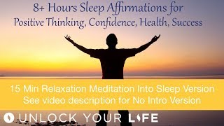 8+ Hrs Affirmations (w/ Meditation) for Confidence, Positive Thinking, Success, Abundance