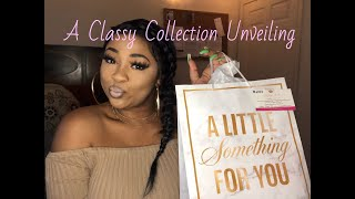 A Classy Collection Unveiling| Girly Goodies