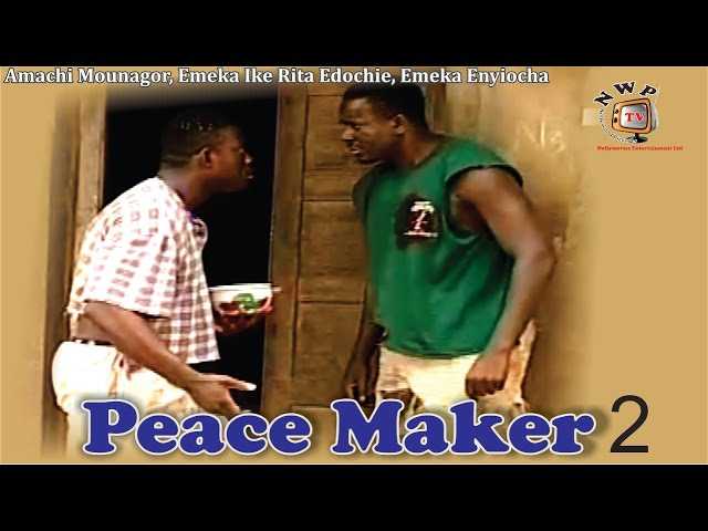Peace Maker 2  -  Nigerian Nollywood Movie