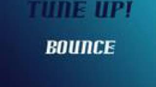 Watch Tune Up Bounce video