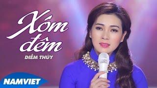 Xóm Đêm - Diễm Thùy (MV OFFICIAL)