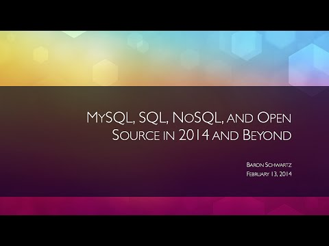 Baron Schwartz: MySQL, SQL, NoSQL, and Open Source in 2014 and Beyond