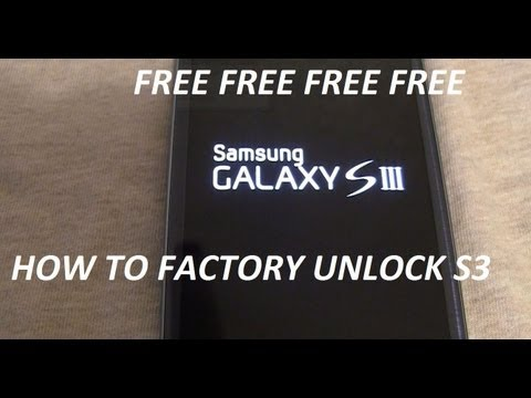 how to factory unlock samsung galaxy s3 FREE in couple min easy and fast