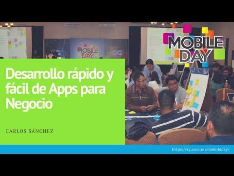 Carlos Sánchez: Desarrollo rápido y fácil de Apps para Negocio | Mobile Day 2017