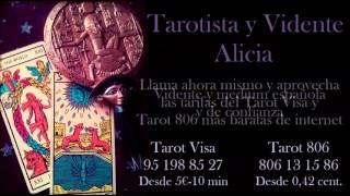 Tarot y Videncia Alicia | Visa: 95 198 85 27 5 euros | Tarot 806 806 13 15 86 0,42 cent.