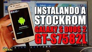 Instalando a Rom/Firmware no Samsung Galaxy S Duos 2 (GT-S7582L) #UTICell