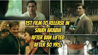 Gold Movie Will Be The First Bollywood Movie To Release In Saudi Arabia After 30 Yrs Ban