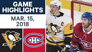 NHL Game Highlights | Penguins vs. Canadiens - Mar. 15, 2018