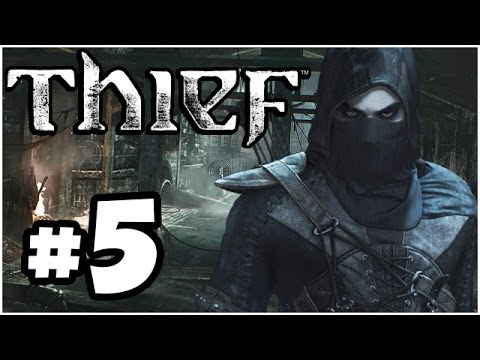 Thief Walkthrough PART 5 Let's Play Gameplay Playthrough PS4 XBOX ONE PC (Thief 4 1080p HD)
