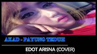 download lagu Akad Payung Teduh Cover  - Edot Arisna gratis